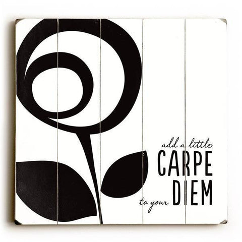 Add a little Carpe to Your Diem Wood Sign 13x13 Planked