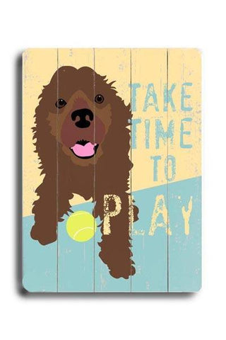 Take time to play Wood Sign 25x34 (64cm x 87cm) Planked