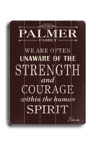 Strength & Courage Wood Sign 18x24 (46cm x 61cm) Planked