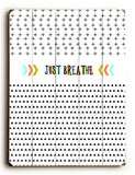 Just Breathe Wood Sign 9x12 (23cm x 31cm) Solid