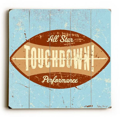 Touchdown Ball Wood Sign 13x13 Planked