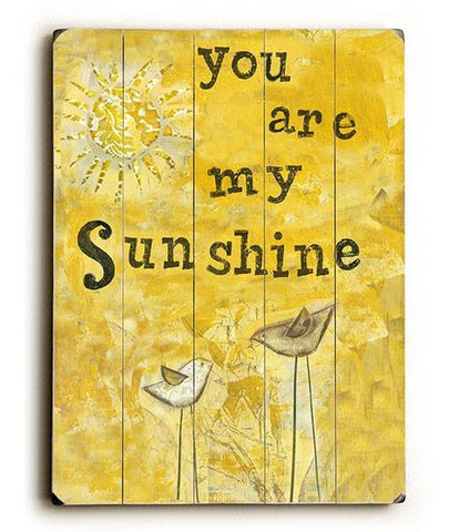 You Are My Sunshine Wood Sign 9x12 (23cm x 31cm) Solid