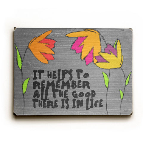 It Helps To Remember Wood Sign 9x12 (23cm x 31cm) Solid