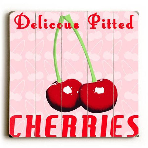 Delicious Pitted Cherries Wood Sign 18x24 (46cm x 61cm) Planked