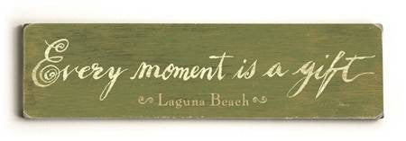 0002-8201-Every Moment is a Gift Wood Sign 6x22 (16cm x56cm) Solid