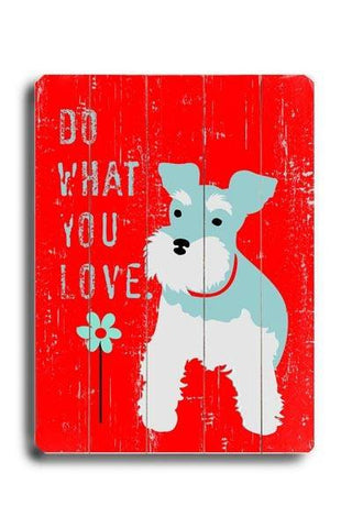 Do what you love Wood Sign 12x16 Planked