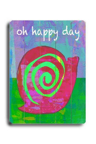 Oh Happy Day Wood Sign 12x16 Planked