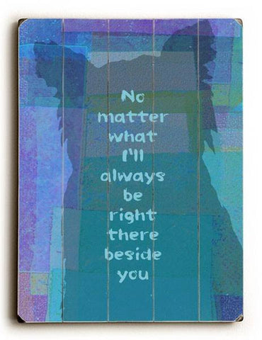 No Matter What Wood Sign 25x34 (64cm x 87cm) Planked