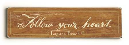 0002-8205-Follow your Heart Wood Sign 6x22 (16cm x56cm) Solid