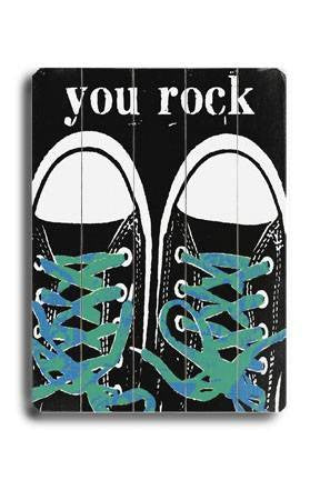 You Rock - Blue Laces Wood Sign 12x16 Planked