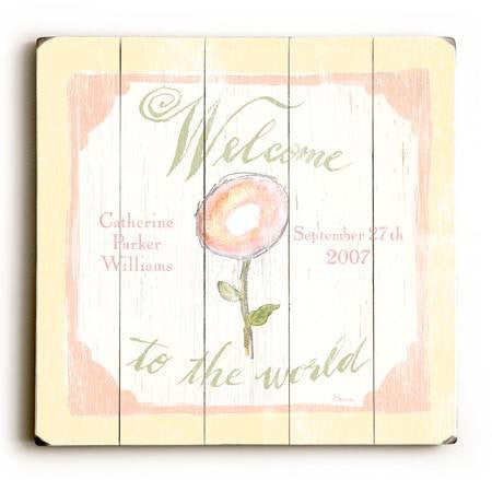 0002-9016-Welcome to the World Wood Sign 18x18 (46cm x46cm) Planked