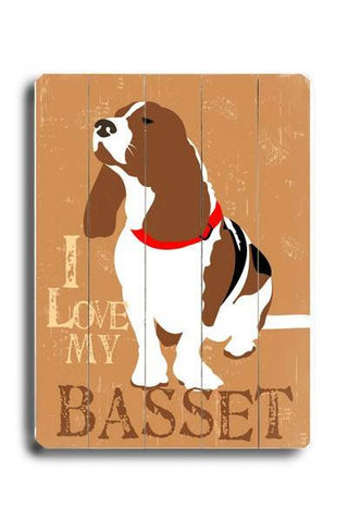 I love my basset Wood Sign 12x16 Planked