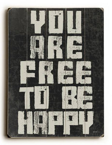 Free To Be Happy Wood Sign 12x16 Planked