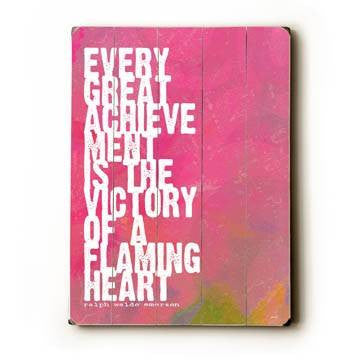 Every great achievement Wood Sign 12x16 Planked