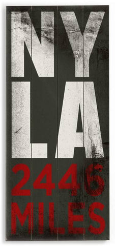 NY - LA Wood Sign 10x24 (26cm x61cm) Planked