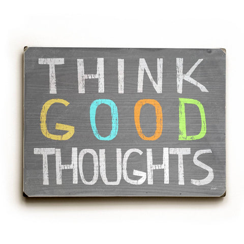 Think Good Thoughts Wood Sign 12x16 Planked
