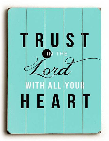 Trust in the Lord Wood Sign 12x16 Planked