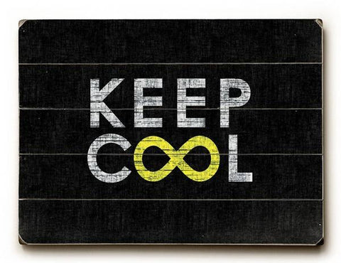 Keep Cool Black Wood Sign 9x12 (23cm x 31cm) Solid