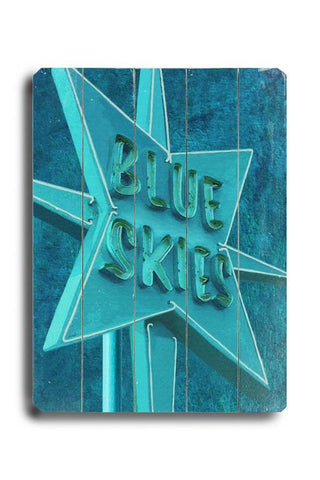 Blue Skies II Wood Sign 18x24 (46cm x 61cm) Planked