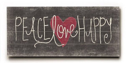 Peace Love Happy Wood Sign 10x24 (26cm x61cm) Planked