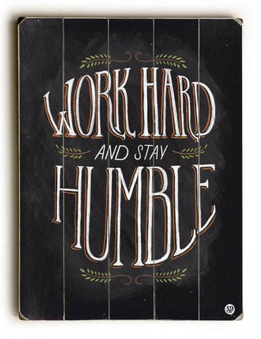 Work Hard Stay Humble Wood Sign 14x20 (36cm x 51cm) Planked