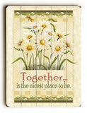 Together Nicest Place to Be Wood Sign 25x34 (64cm x 87cm) Planked
