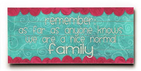 Remember Family Wood Sign 10x24 (26cm x61cm) Planked