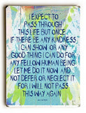 I Expect To Wood Sign 12x16 Planked