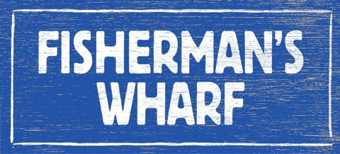 Fisherman's Wharf Wood Sign 6x22 (16cm x56cm) Solid