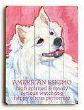 American Eskimo Wood Sign 9x12 (23cm x 31cm) Solid