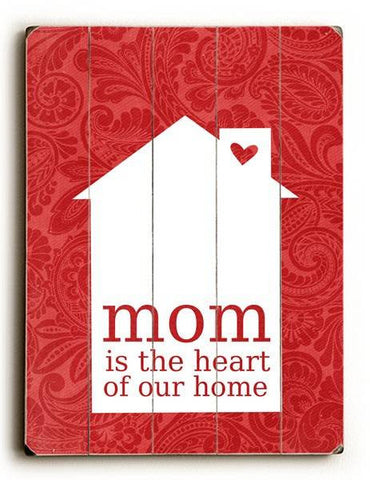 Mom is the Heart _ Red Wood Sign 9x12 (23cm x 31cm) Solid