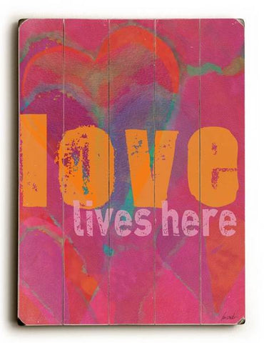 Love Lives Here Wood Sign 18x24 (46cm x 61cm) Planked