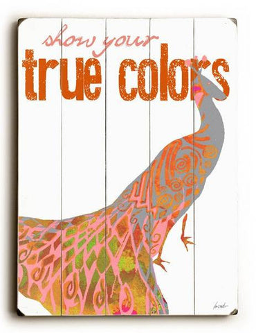 True Colors Wood Sign 14x20 (36cm x 51cm) Planked