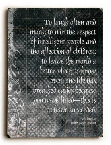 To laugh often Wood Sign 9x12 (23cm x 31cm) Solid