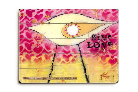 Give Love Wood Sign 18x24 (46cm x 61cm) Planked