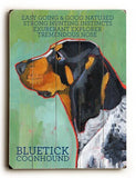 Bluetick Coon Hound Wood Sign 12x16 Planked