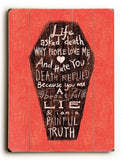 Life and Death Wood Sign 9x12 (23cm x 31cm) Solid