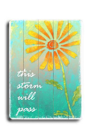 This Storm Will Pass Wood Sign 18x24 (46cm x 61cm) Planked