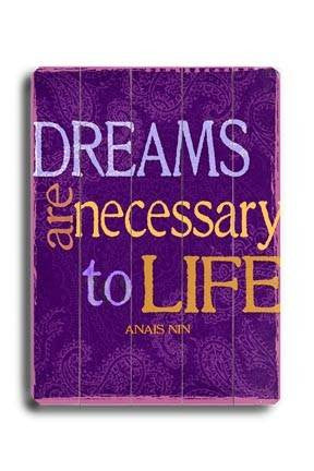 Dreams are necessary Wood Sign 12x16 Planked