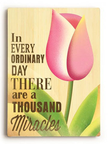 Thousand Miracles Wood Sign 9x12 (23cm x 31cm) Solid