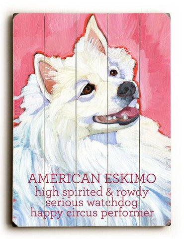 American Eskimo Wood Sign 14x20 (36cm x 51cm) Planked