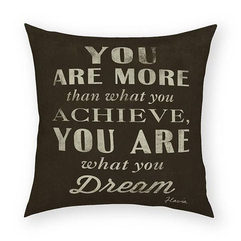You Are What You Dream Pillow 18x18
