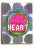 Here Is My Heart Wood Sign 12x16 Planked
