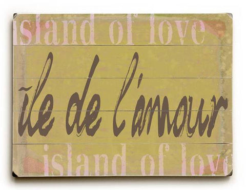 ile de l'amour (Island of Love) Wood Sign 12x16 Planked