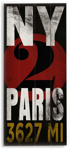 New York 2 Paris Wood Sign 10x24 (26cm x61cm) Planked