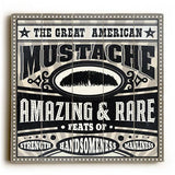 Great American Mustache Wood Sign 30x30 (77cm x 77cm) Planked