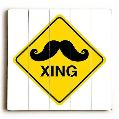 Caution-Mustache Xing Wood Sign 30x30 (77cm x 77cm) Planked