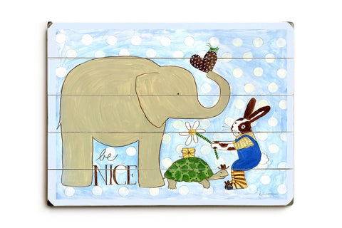 Be nice Wood Sign 12x16 Planked