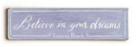 0002-8191-Believe in your Dreams Wood Sign 6x22 (16cm x56cm) Solid