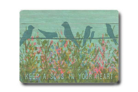 Keep a Song in your Heart Wood Sign 12x16 Planked